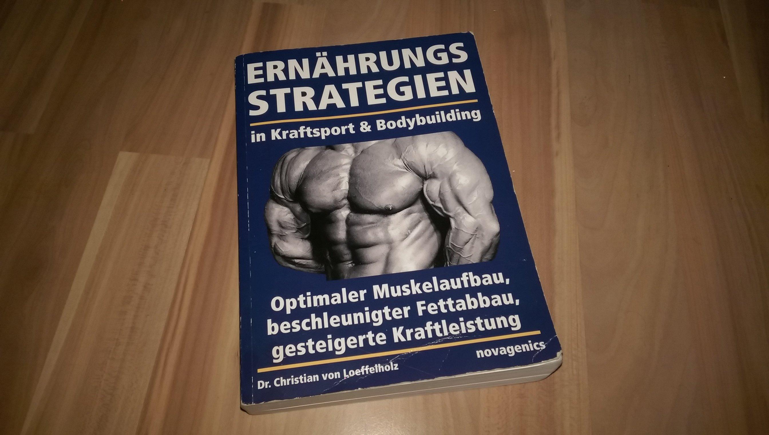 Ernährungsstrategien in Kraftsport und Bodybuilding - Rezension