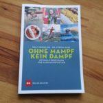 Ohne Mampf kein Dampf: Optimale Ernährung für Ausdauersportler - Buch Rezension