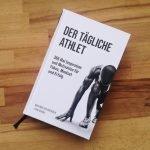 Der tägliche Athlet - Buch Rezension